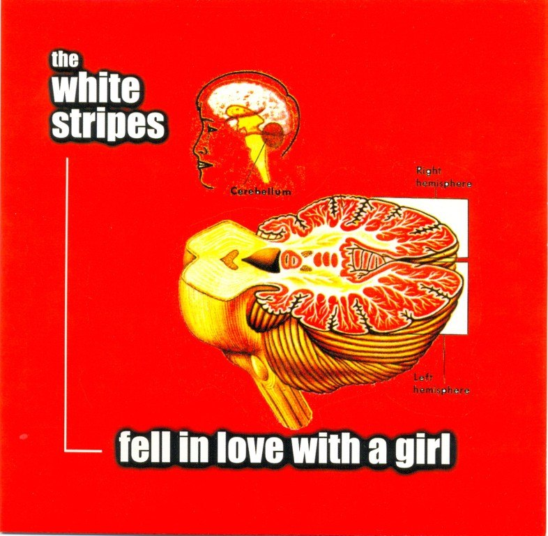 Fell in Love With a Girl The White Stripes