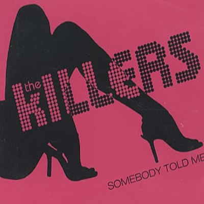 Somebody Told Me The Killers
